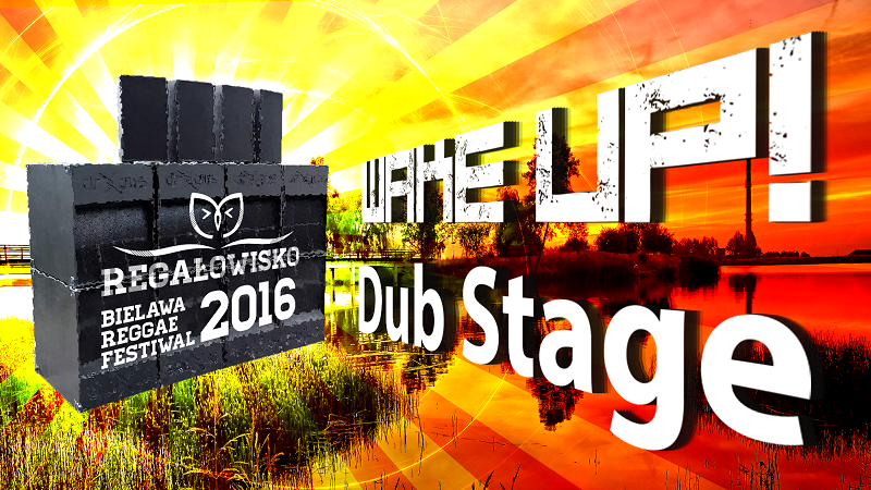 Wake Up Dub Stage